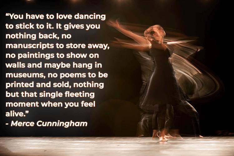 Merce Cunningham dance quotation